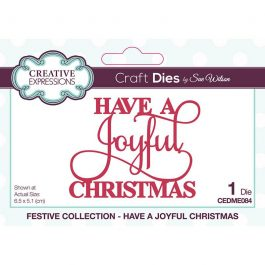 Creative Expressions Sue Wilson Dies Festive Collection – Have A Joyful Christmas