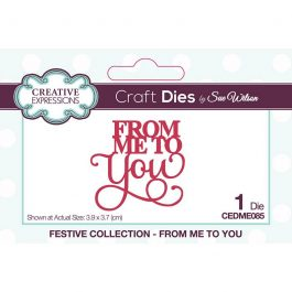 Creative Expressions Sue Wilson Dies Festive Collection – From Me To You