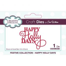 Creative Expressions Sue Wilson Dies Festive Collection – Happy Holly Days