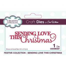 Creative Expressions Sue Wilson Dies Festive Collection – Sending Love This Christmas